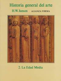 Historia general del arte, 2: La Edad Media (Alianza Forma (Af))