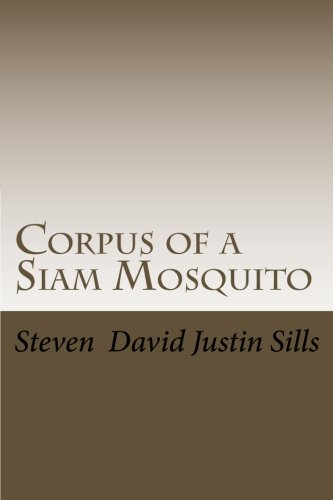 Corpus of a Siam Mosquito by [Steven David Justin Sills]