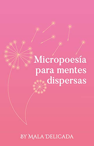 Micropoesía para mentes dispersas