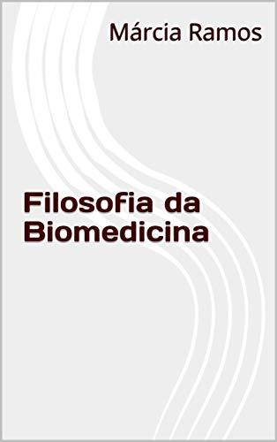 Filosofia da Biomedicina