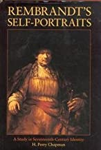 Rembrandt's Self-Portraits: A Study in Seventeenth-Century Identity