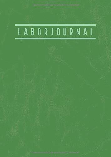 Laborjournal: A4 Labor Notizbuch mit inhaltsverzeichnis | Laborbuch A4 Kariert | 100 Nummerierte Seiten | Laborant Biologen Physiker Chemiker Notizbuch | Vintage Grün