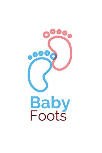 Baby Foots: Baby Notebook Tracker, Baby Feeding Tracker, Babys Daily Log Book, Cute Wedding Cover, 6 x 9