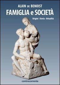 Famiglia e società. Origini, storia, attualità