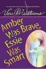 Amber Was Brave, Essie Was Smart: The Story of Amber and Essie Told Here in Poems and Pictures Library Binding