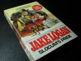 Slocum's Pride - Book #72 of the Slocum