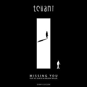Missing You (feat. AC Slater & Kaleem Taylor)