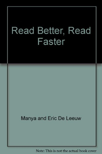 Read Better, Read Faster : A New Approach to Efficient Reading