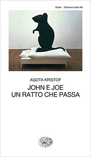 John e Joe. Un ratto che passa (Collezione di teatro Vol. 449)
