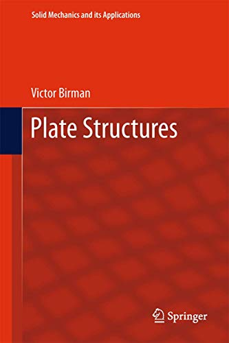 Plate Structures (Solid Mechanics and Its Applications)