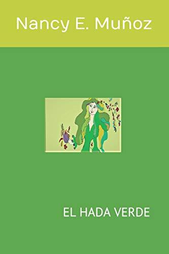 EL HADA VERDE: EL HADA VERDE DE LA NATURALEZA