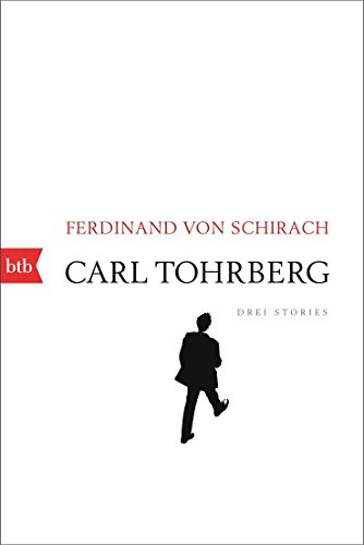 Carl Tohrberg: Drei Stories
