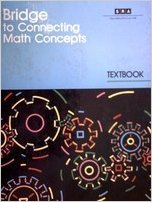 Bridge to Connecting Math Concepts Student Textbook