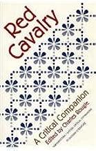 Red Cavalry: A Critical Companion (AATSEEL)