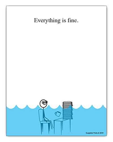 Everything is Fine Paper Pad - 4.25 x 5.5 inch, 50 sheets - Funny Office Desk Gag Gift for Boss, Coworker