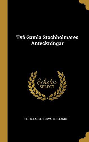 TVA GAMLA STOCHHOLMARES ANTECK