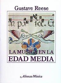 La música en la Edad Media (Alianza Música (Am))