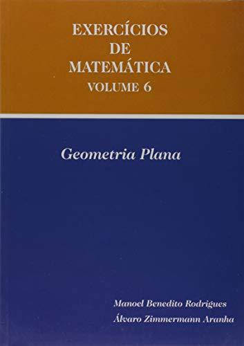 Exercício de Matemática - Volume 6 (+ Geometria Plana)