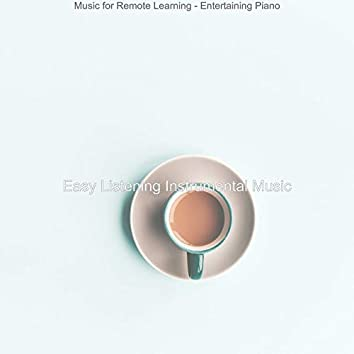Music for Remote Learning - Entertaining Piano