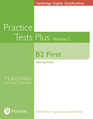 Cambridge English Qualifications: B2 First Volume 1 Practice Tests Plus (no key) [Lingua inglese]