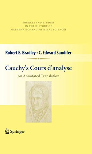 Cauchy's Cours d'analyse: An Annotated Translation (Sources and Studies in the History of Mathematics and Physical Sciences) (English Edition)