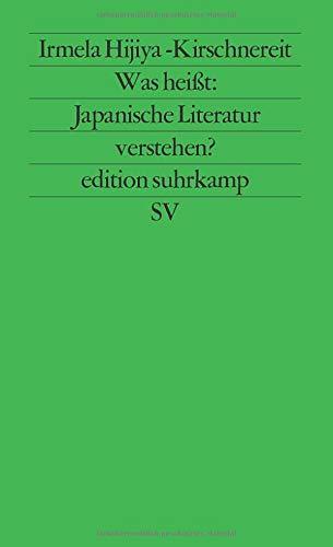 Was heißt: Japanische Literatur verstehen? - Zur modernen japanischen Literatur und Literaturkritik -