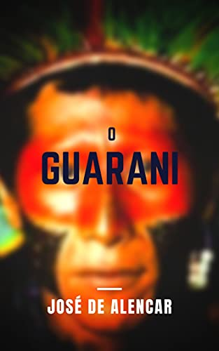 O Guarani: Com índice ativo