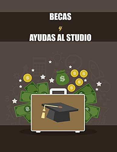 Becas y Ayudas al estudio: (Spanish version)