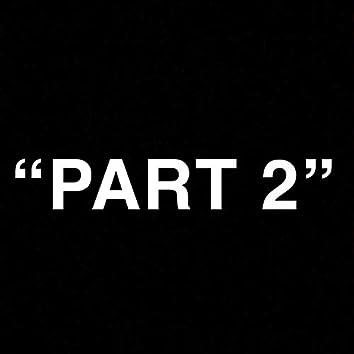 Part 2 (feat. 8 O'lanna)