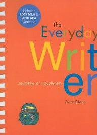 Everyday Writer: Includes 2009 MLA & 2010 APA Updates