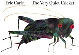 Eric Carle: The Very Quiet Cricket (Hardcover); 1997 Edition