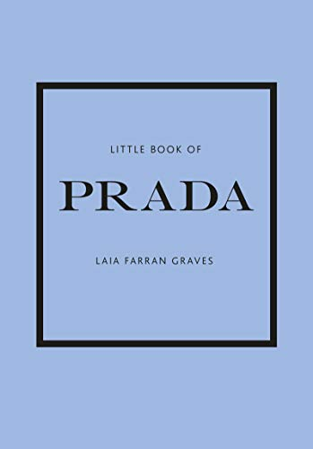 Little Book of Prada (Little Book of Fashion)