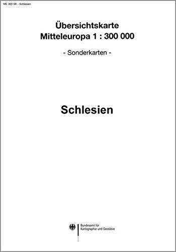Karte von Schlesien: Sonderausgabe der Übersichtskarte von Mitteleuropa 1:300 000 (Übersichtskarte von Mitteleuropa 1:300000 / Nachdruck aus ... ehemaligen Reichsamtes für Landesaufnahme)