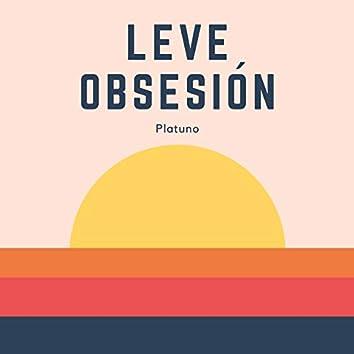 Leve Obsesión