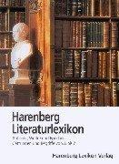 Harenberg Literaturlexikon. Autoren, Werke und Epochen, Gattungen und Begriffe von A bis Z