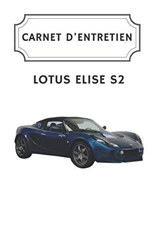 Carnet d'entretien Lotus Elise S2