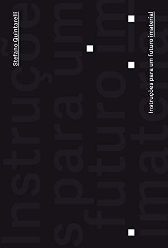 Instruções para um mundo imaterial (Portuguese Edition)