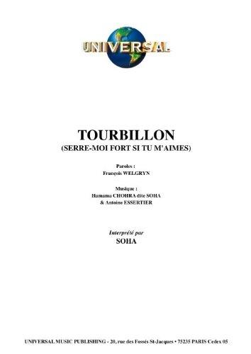 TOURBILLON (SERRE-MOI FORT SI TU M\'AIMES)