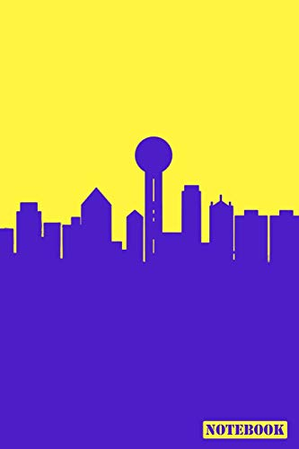 Notebook: Dallas Texas Cityscape Diary Journal (Blue & Yellow)