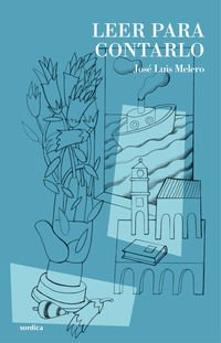 Leer para contarlo: Memorias de un bibliógrafo aragonés (