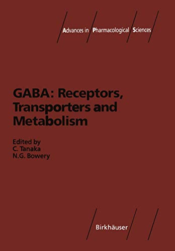 GABA: Receptors, Transporters and Metabolism