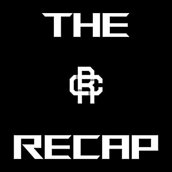 The Recap