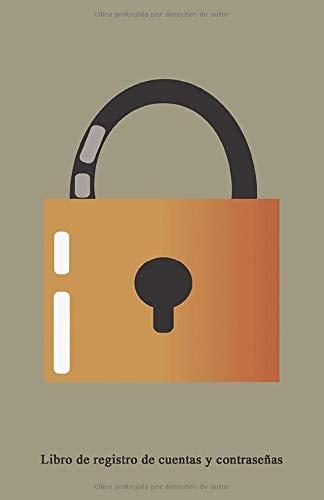 Libro de registro de cuentas y contraseñas: Hermoso libro de registro organizador para contraseñas y detalles de inicio de sesión de sitios web: 50 ... un tamaño perfecto de (5,06; 7,81) inshes.