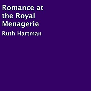 Romance at the Royal Menagerie audiobook cover art