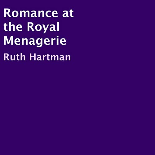 Romance at the Royal Menagerie  By  cover art