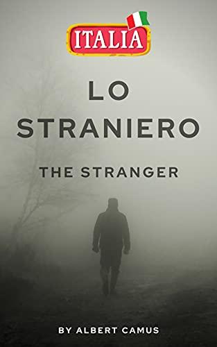 The Stranger : Versionne Italiana: A.Camus (Italian Edition)