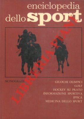 Giuochi olimpici. Golf. Ciclismo. Hockey su prato. Informazione sportiva. Ippica. Medicina dello sport. Enciclopedia dello sport. Monografie.