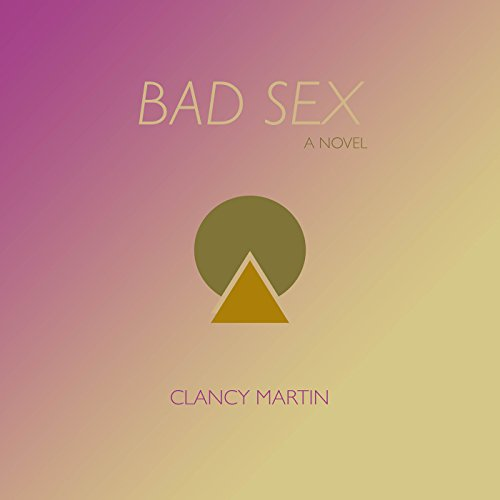 Bad Sex audiobook cover art
