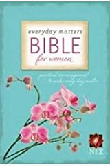 Everyday Matters Bible for Women: Practical Encouragement to Make Everyday Matter (Bible Nlt) Hardcover