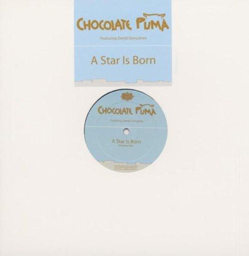 Chocolate Puma - A Star Is Born - Pssst Music - PSSST 0358